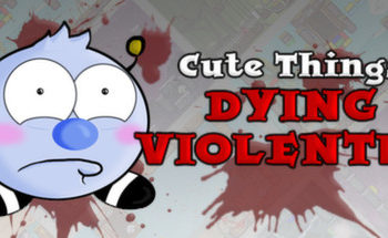 Cute Things Dying Violenty | Review